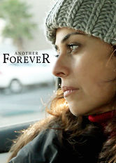 Another Forever Netflix UK (United Kingdom)